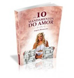 OS 10 MANDAMENTOS DO AMOR
