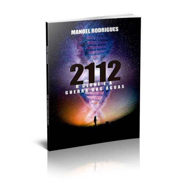 2112 – O CLONE E A GUERRA DAS ÁGUAS