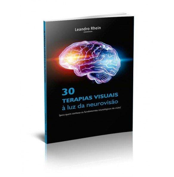 30 TERAPIAS VISUAIS À LUZ DA NEUROVISÃO