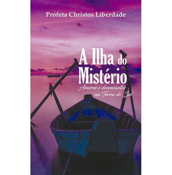 A ILHA DO MISTÉRIO – AMORES E DESENCANTOS NA TERRA DO SOL