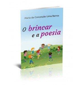 O BRINCAR E A POESIA