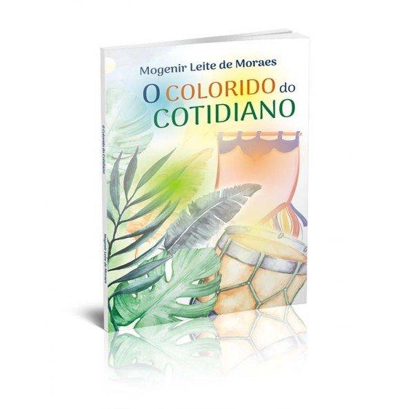 O COLORIDO DO COTIDIANO