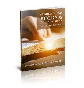 CONHECIMENTOS BÍBLICOS ATRAVÉS DE TESTES – PERGUNTAS E RESPOSTAS