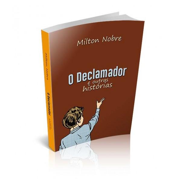 O DECLAMADOR E OUTRAS HISTÓRIAS
