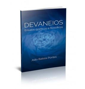 DEVANEIOS - ENSAIOS POÉTICOS E FILOSÓFICOS