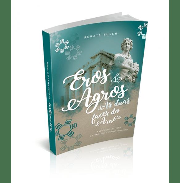 EROS E AGROS - As Duas Faces Do Amor