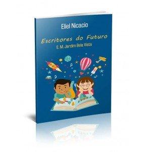 ESCRITORES DO FUTURO – E. M. JARDIM BELA VISTA