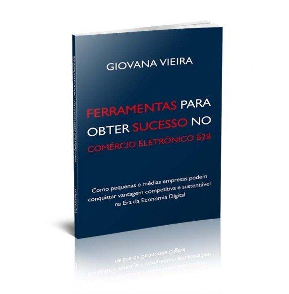 FERRAMENTAS PARA OBTER SUCESSO NO COMÉRCIO ELETRÔNICO B2B