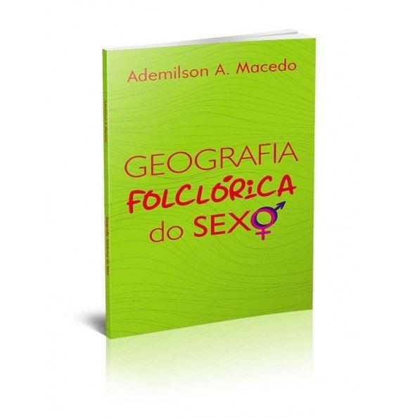 GEOGRAFIA FOLCLÓRICA DO SEXO