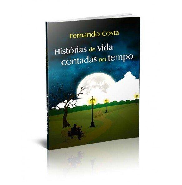 HISTÓRIAS DE VIDA CONTADAS NO TEMPO