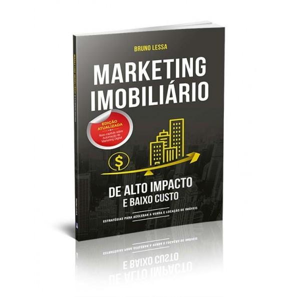 MARKETING IMOBILIÁRIO DE ALTO IMPACTO E BAIXO CUSTO - 2ª EDIÇÃO