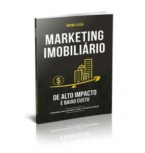 MARKETING IMOBILIÁRIO DE ALTO IMPACTO E BAIXO CUSTO