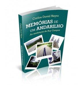 MEMÓRIAS DE UM ANDARILHO – AS ANDANÇAS DE RUY CAMPOS