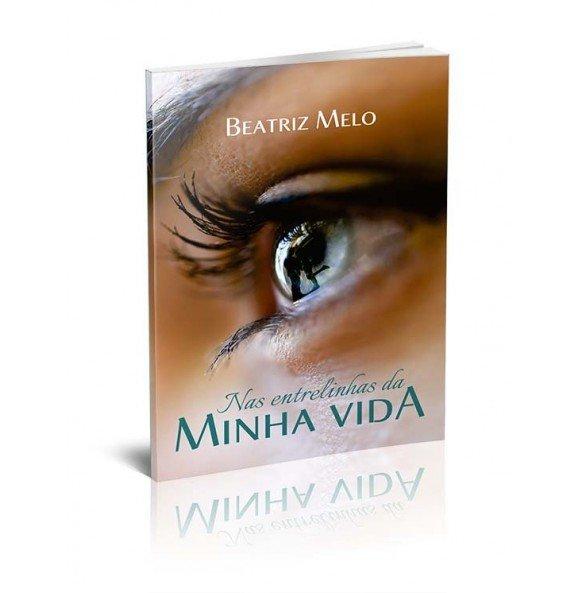 NAS ENTRELINHAS DA MINHA VIDA