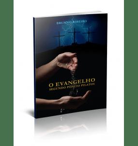 O EVANGELHO SEGUNDO PÔNCIO PILATOS -  Acompanha CD