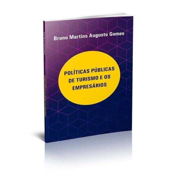 POLÍTICAS PÚBLICAS DE TURISMO E OS EMPRESÁRIOS