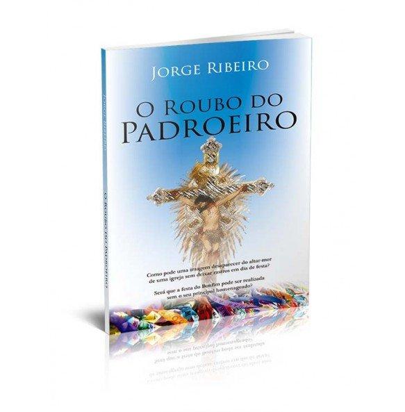 O ROUBO DO PADROEIRO