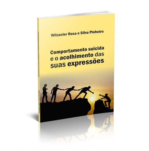 COMPORTAMENTO SUICIDA E O ACOLHIMENTO DAS SUAS EXPRESSÕES