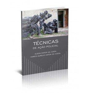 TÉCNICAS DE AÇÃO POLICIAL