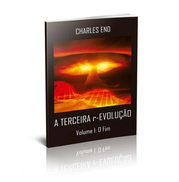 A TERCEIRA r-EVOLUÇÃO VOLUME I: O FIM