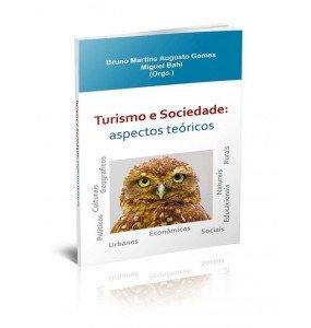 TURISMO E SOCIEDADE: ASPECTOS TEÓRICOS