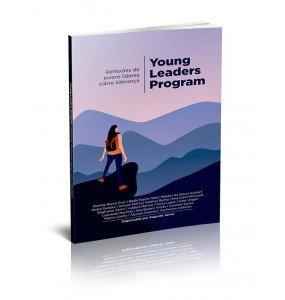 YOUNG LEADERS PROGRAM – REFLEXÕES DE JOVENS LÍDERES SOBRE LIDERANÇA