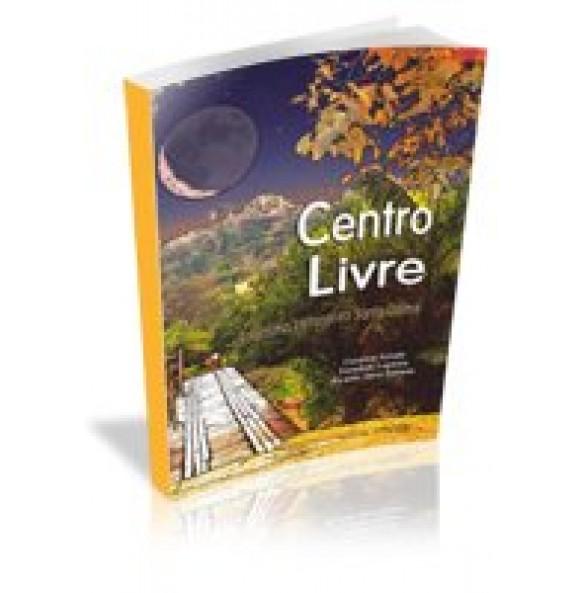 CENTRO LIVRE- Ecletismo cultural no Santo Daime - ESGOTADO