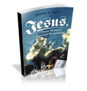 JESUS, PLANO DIVINO E ESPÍRITOS ILUMINADOS- Texto ecumênico