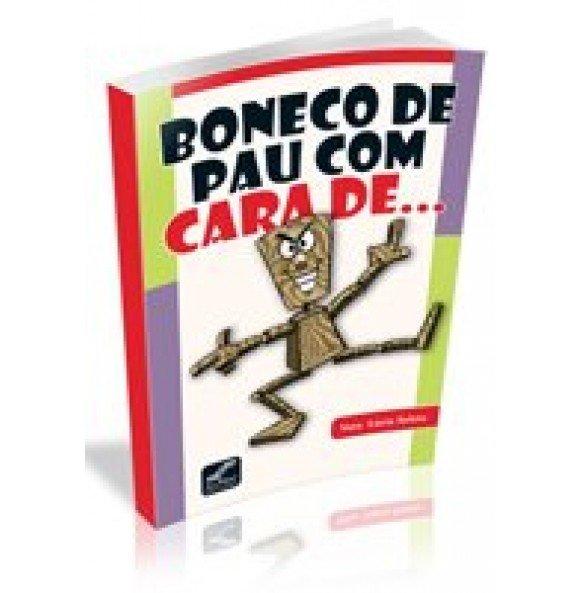 BONECO DE PAU COM CARA DE...