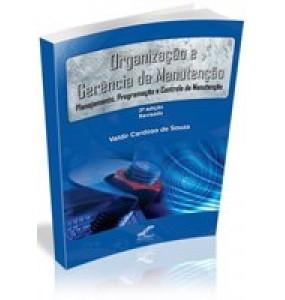 ORGANIZAÇÃO E GERÊNCIA DA MANUTENÇÃO- 3ª edição ESGOTADO