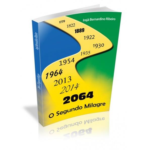 2064 O SEGUNDO MILAGRE
