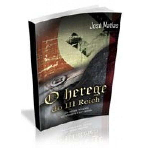 O HEREGE DO III REICH