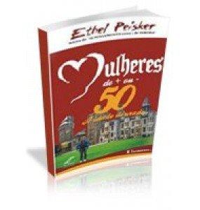 MULHERES DE +OU- 50 – A Idade Dourada