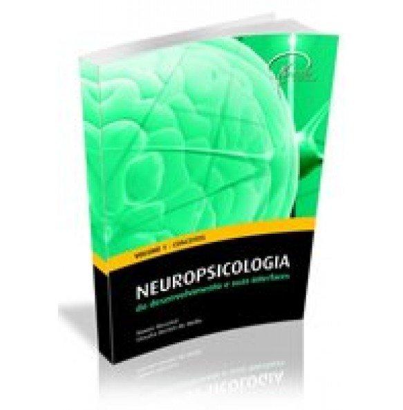 Neuropsicologia do Desenvolvimento e suas interfaces - ESGOTADO