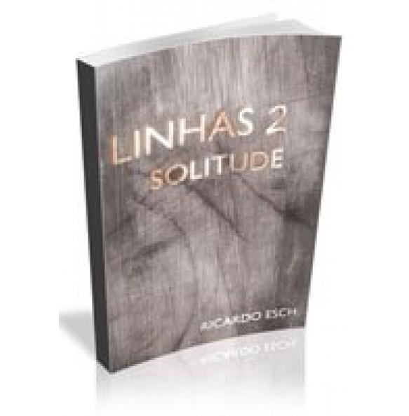 LINHAS 2- Solitude