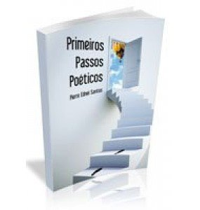 PRIMEIROS PASSOS POÉTICOS