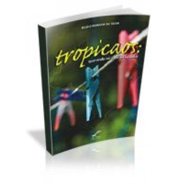 TROPICAOS: Quarando no varal do Equador