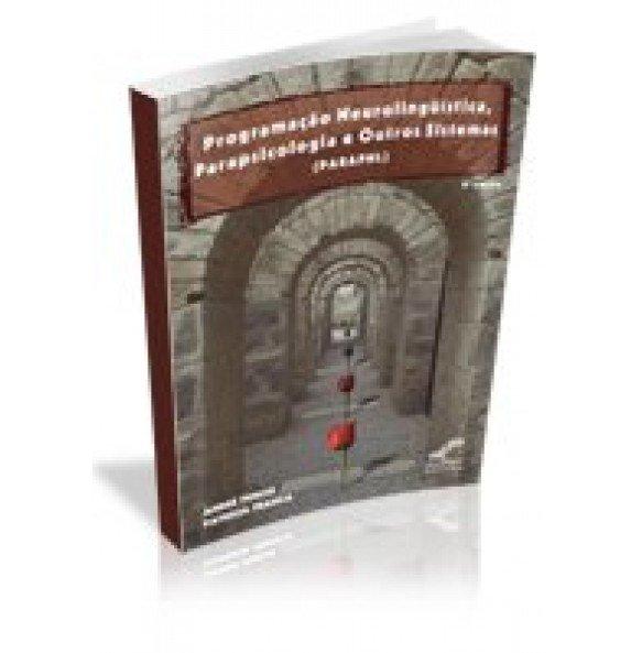 Programação Neurolingüística, Parapsicologia e Outros Sistemas (PARAPNL)