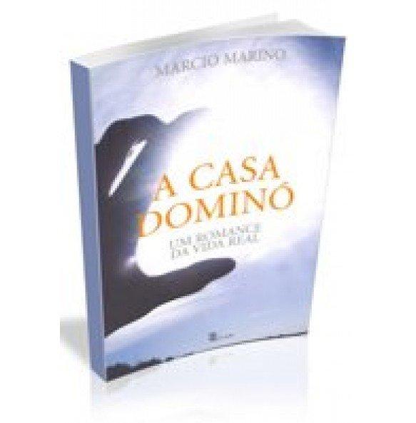 A CASA DOMINÓ- Um Romance da Vida Real