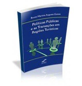 POLÍTICAS PÚBLICAS E AS TRANSAÇÕES EM REGIÕES TURÍSTICAS
