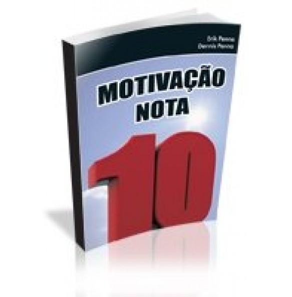 MOTIVAÇÃO NOTA 10  - ESGOTADO