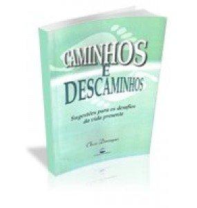 CAMINHOS E DESCAMINHOS