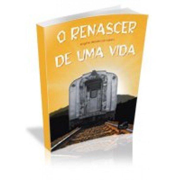 O RENASCER DE UMA VIDA