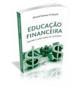 EDUCAÇÃO FINANCEIRA- Aprenda a cuidar melhor do seu Dinheiro ESGOTADO