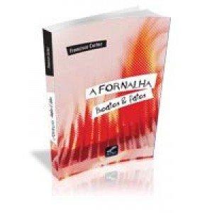 A FORMALHA- Boatos & Fatos