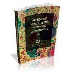 Antologia de Poesias, Contos e Crônicas da All Print Editora