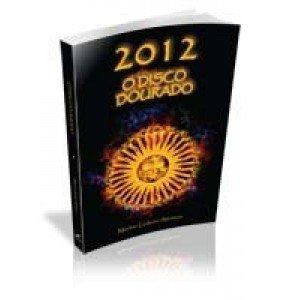 2012 O DISCO DOURADO
