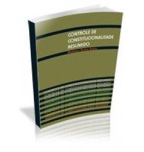 CONTROLE DE CONSTITUCIONALIDADE RESUMIDO