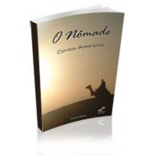 O NÔMADE- Contos Humanistas