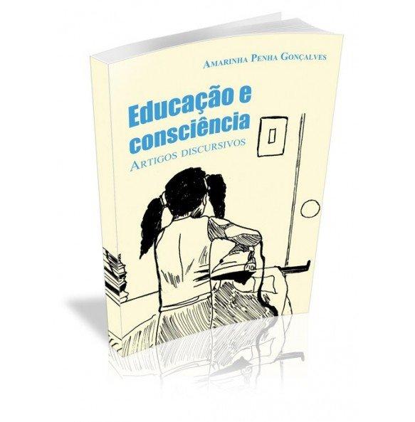 EDUCAÇÃO E CONSCIÊNCIA Artigos Discursivos